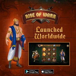 """We are pleased to announce that we have launched our new game, """"Rise of Warr"""" globally."""